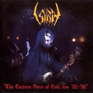 SIGH (METAL) / サイ / EASTERN FORCE OF EVIL: LIVE 92' - 96'