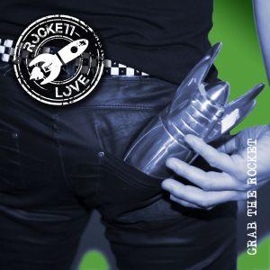 ROCKETT LOVE / ロケット・ラブ / GRAB THE ROCKET / グラブ・ザ・ロケット