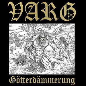 VARG / GOTTERDAMMERUNG<DIGI>