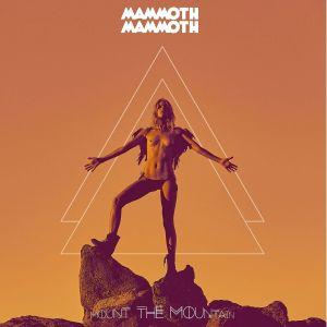 MAMMOTH MAMMOTH / マンモス・マンモス / MOUNT THE MOUNTAIN<BLACK VINYL>