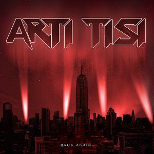 ARTI TISI / BACK AGAIN