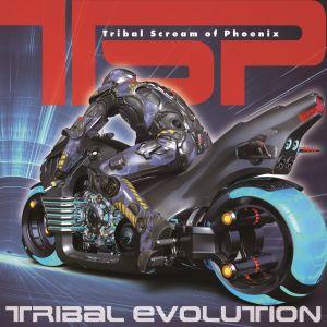 TSP / ティー・エス・ピー / TRIBAL EVOLUTION / トライバル・エヴォリューション