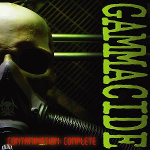 GAMMACIDE / CONTAMINATION:COMPLETE<2LP/10'/DVD>