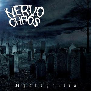 NERVOCHAOS / NYCTOPHILIA