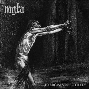 MGLA / EXERCISES IN FUTILITY