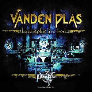 VANDEN PLAS / ヴァンデン・プラス / THE SERAPHIC LIVEWORK<CD+DVD/DIGI>