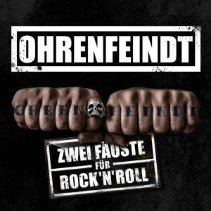 OHRENFEINDT / ZWEI FAUSTE FUR ROCK'N'ROLL<DIGI>