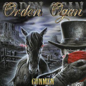 ORDEN OGAN / オルデン・オーガン / GUNMEN