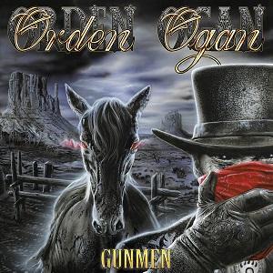 ORDEN OGAN / オルデン・オーガン / GUNMEN / ガンメン
