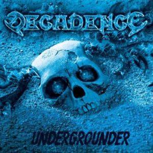 DECADENCE / デカダンス / UNDERGROUNDER