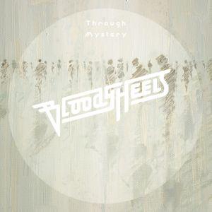 BLOODY HEELS / ブラッディ・ヒールズ / THROUGH MYSTERY / スルー・ミステリー