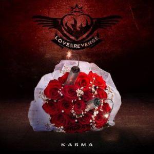 LOVE & REVENGE / KARMA