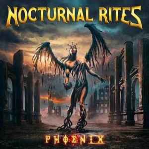 NOCTURNAL RITES / ノクターナル・ライツ / PHOENIX / フェニックス