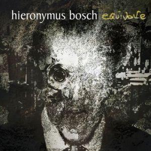 HIERONYMUS BOSCH / EQUIVOKE
