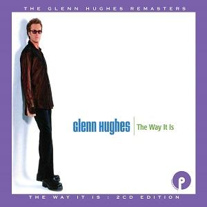 GLENN HUGHES / グレン・ヒューズ / THE WAY IT IS