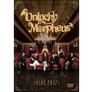 UNLUCKY MORPHEUS / アンラッキー・モルフェウス / LIVE 2017 / ライブ2017