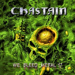 CHASTAIN / チャステイン / WE BLEED METAL 17