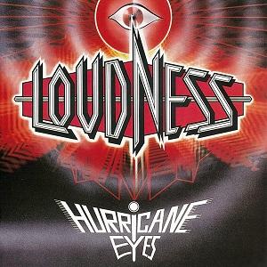 LOUDNESS / ラウドネス / HURRICANE EYES 30TH ANNIVERSARY LIMITED EDITION / ハリケーン・アイズ 30TH アニヴァーサリー・リミテッド・エディション