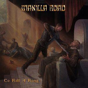MANILLA ROAD / マニラ・ロード / TO KILL A KING<DIGI>