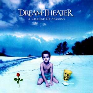 DREAM THEATER / ドリーム・シアター / A CHANGE OF SEASONS / ア・チェンジ・オブ・シーズンズ