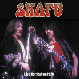 SNAFU / LIVE NOTTINGHAM 1976