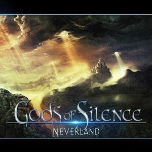 GODS OF SILENCE / NEVERLAND