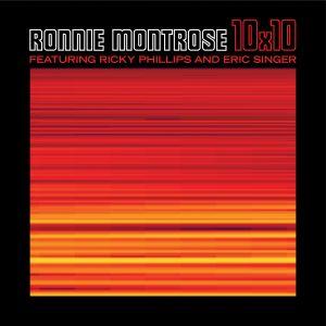 RONNIE MONTROSE / ロニー・モントローズ / 10x10