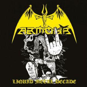 ARMOUR / LIQUID METAL DECADE