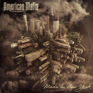 AMERICAN MAFIA / MADE IN NEW YORK