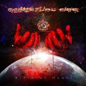 PERPETUAL FIRE / パーペチュアル・ファイア / BLEEDING HANDS