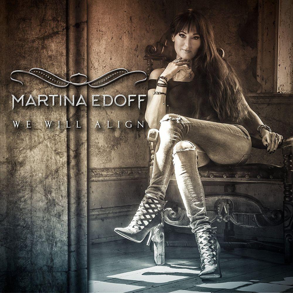MARTINA EDOFF / WE WILL ALIGN