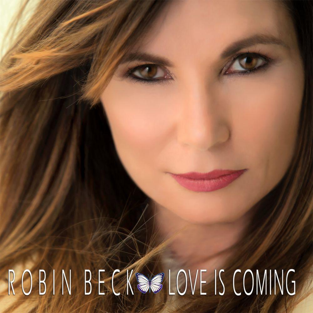 ROBIN BECK / ロビン・ベック / LOVE IS COMING
