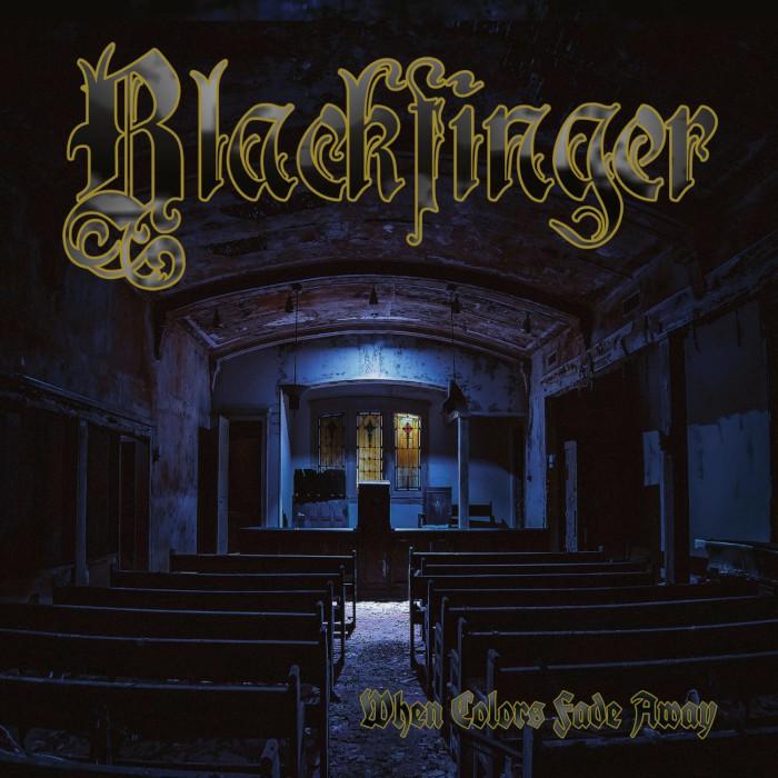 BLACKFINGER / WHEN COLORS FADE AWAY
