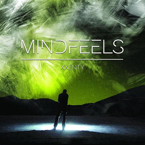 MINDFEELS / マインドフィールズ / XXENTY