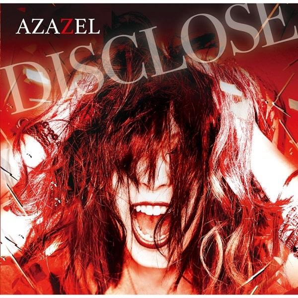 AZAZEL / アザゼル (JAPAN) / DISCLOSE / ディスクローズ