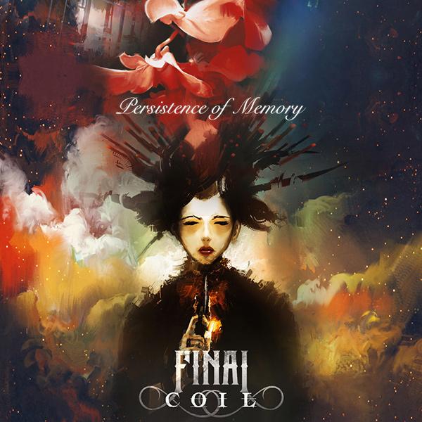 FINAL COIL / ファイナル・コイル / PERSISTENCE OF MEMORY / パーシスタンス・オブ・メモリー