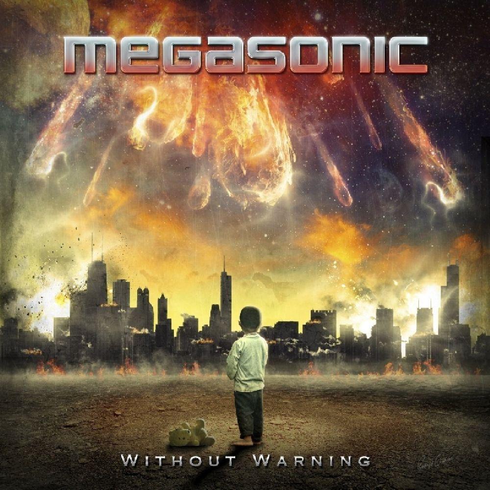 MEGASONIC / WITHOUT WARNING