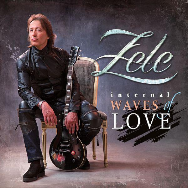 ZELE / ゼル / INTERNAL WAVES OF LOVE / インターナル・ウェイヴス・オブ・ラヴ