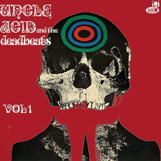 UNCLE ACID & THE DEADBEATS / アンクル・アシッド・アンド・ザ・デッドビーツ / VOL1