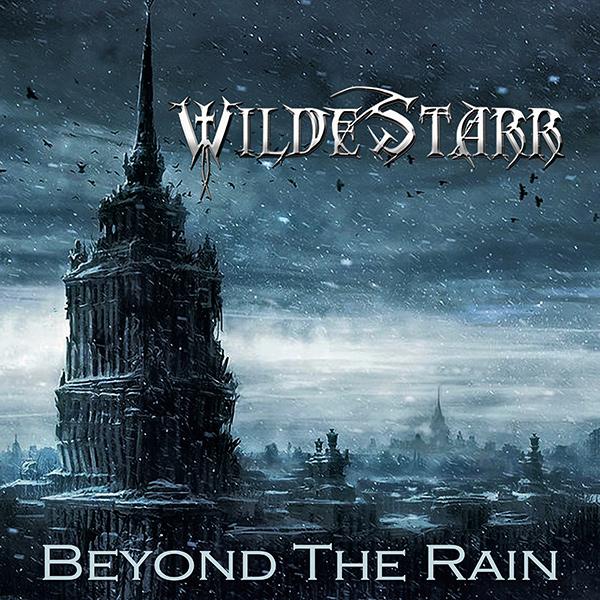 WILDE STARR / ワイルド・スター / BEYOND THE RAIN