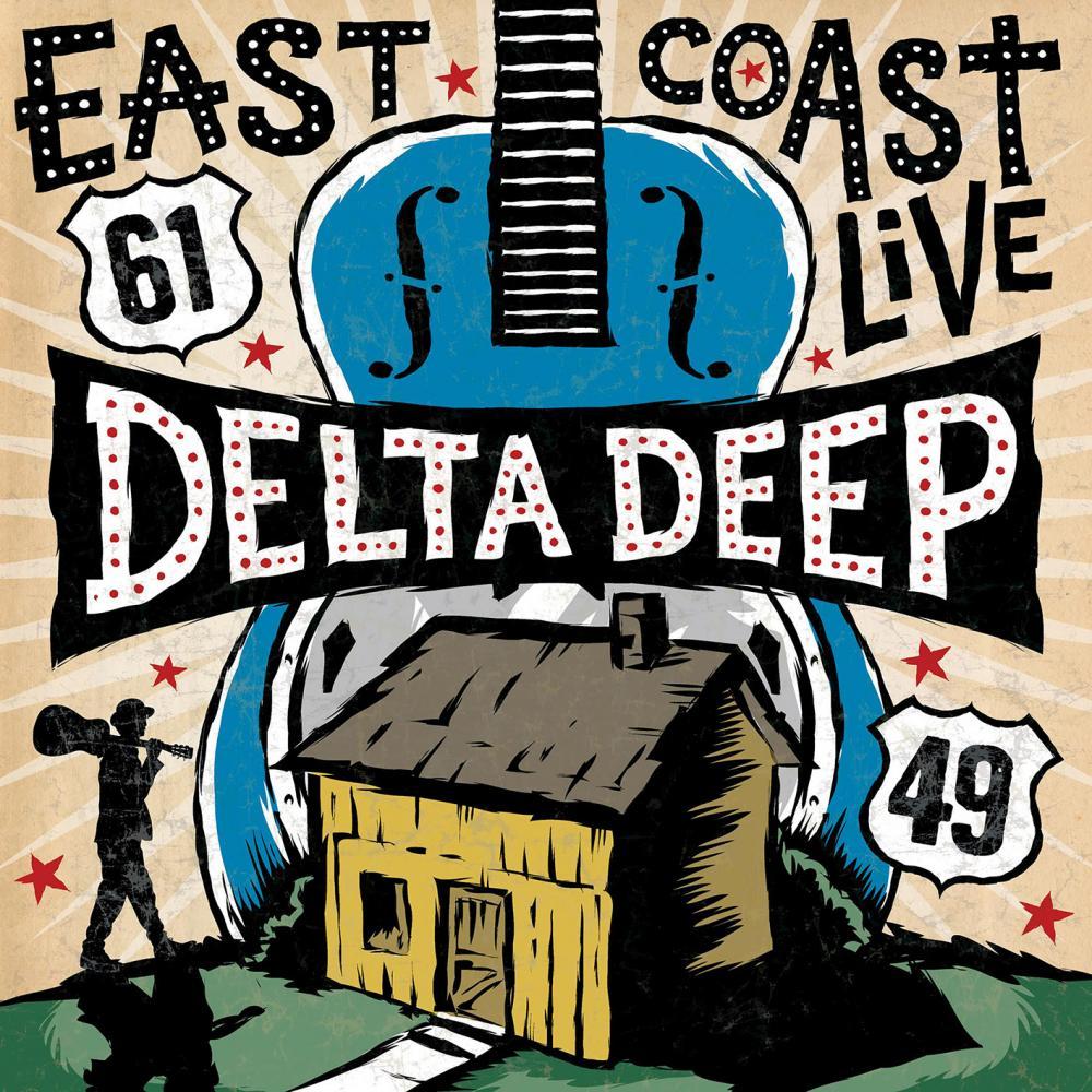 DELTA DEEP / デルタ・ディープ / EAST COAST LIVE / イースト・コースト・ライヴ <通常盤>