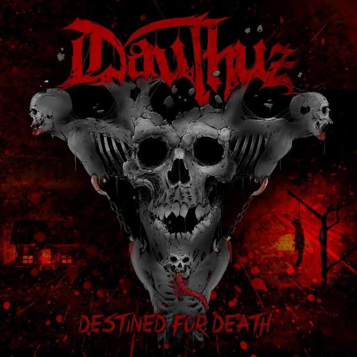 DAUTHUZ / ドウサス / DESTINED FOR DEATH / デスティンド・フォー・デス<直輸入盤国内仕様>