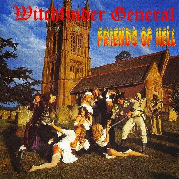 WITCHFINDER GENERAL / ウィッチファインダー・ジェネラル / FRIENDS OF HELL