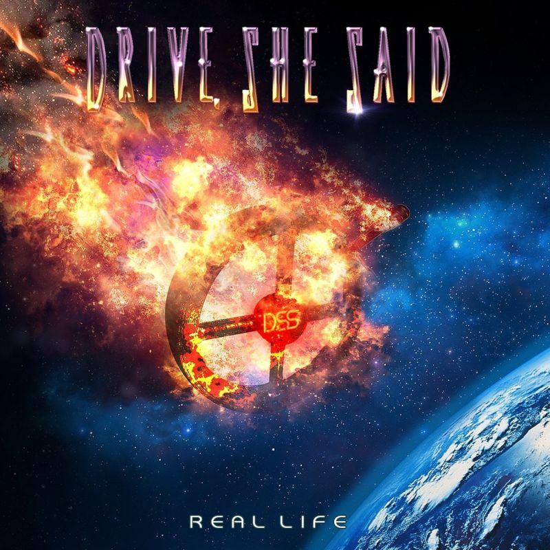 DRIVE,SHE SAID / ドライヴ、シー、セッド / REAL LIFE