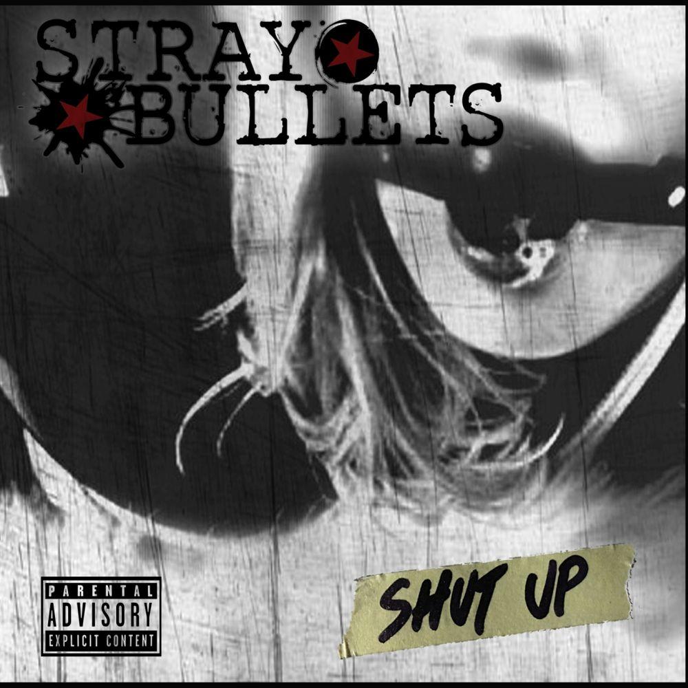 STRAY BULLETS(from ITALY) / SHUT UP