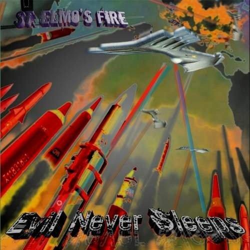 ST.ELMOS FIRE / EVIL NEVER SLEEPS