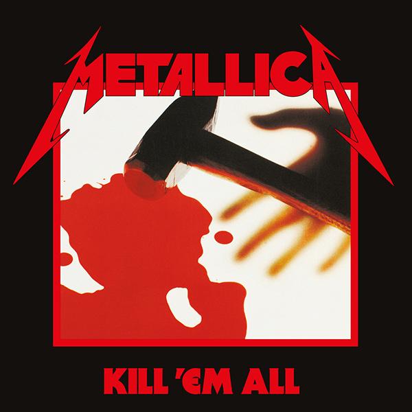 METALLICA / メタリカ / KILL 'EM ALL / キル・エム・オール<リマスター / SHM-CD>