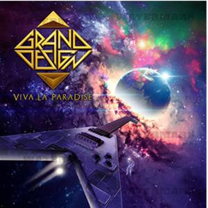 GRAND DESIGN / グランド・デザイン / VIVA LA PARADISE / ヴィヴァ・ラ・パラダイス
