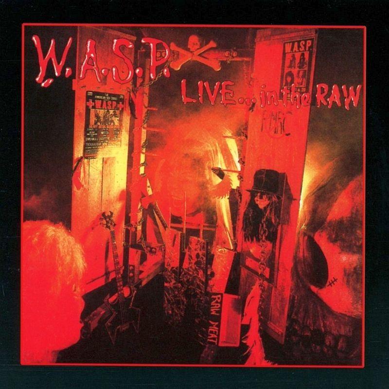 W.A.S.P. / ワスプ / LIVE IN THE RAW<DIGI>