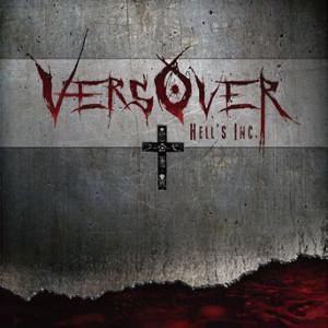 VERSOVER / ヴァースオーヴァー / HELL'S INC. / ヘルズ・インク<直輸入盤国内仕様/DIGI>